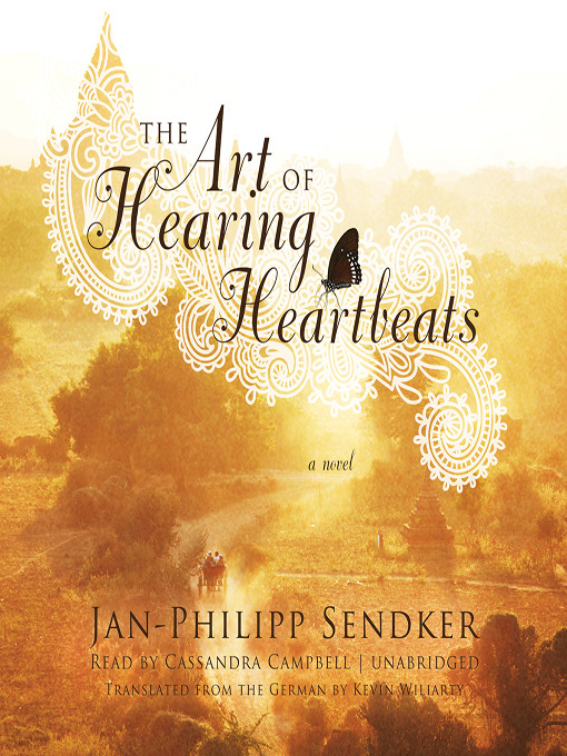 Title details for The Art of Hearing Heartbeats by Jan-Philipp Sendker - Wait list
