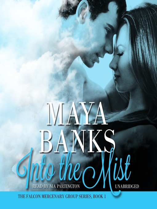 Title details for Into the Mist by Maya Banks - Available