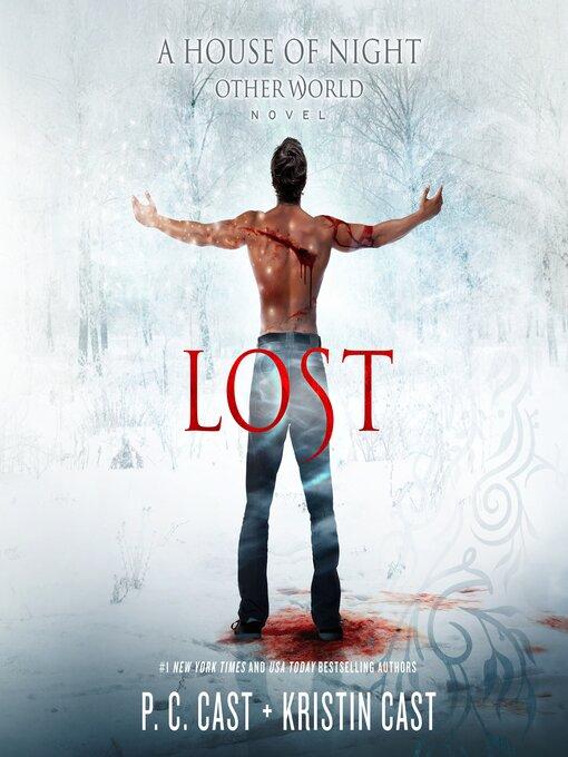 Title details for Lost by P. C. Cast - Wait list