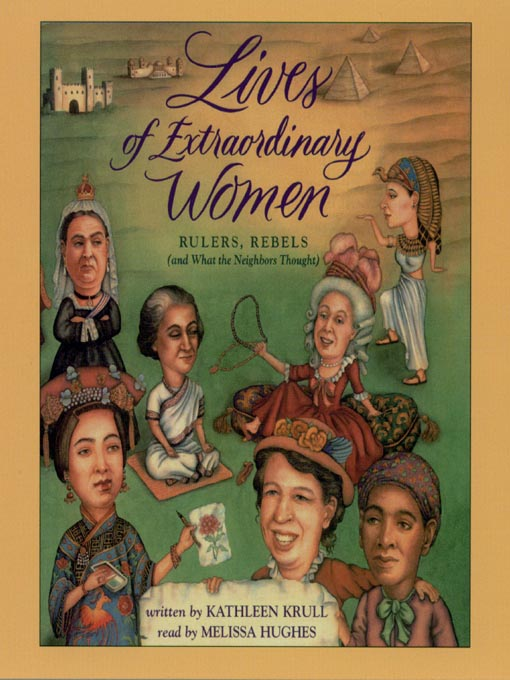 Title details for Lives of Extraordinary Women by Kathleen Krull - Wait list