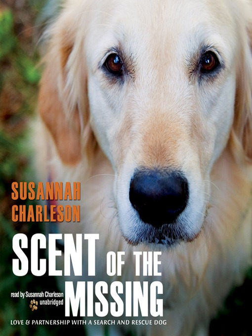 Title details for Scent of the Missing by Susannah Charleson - Available