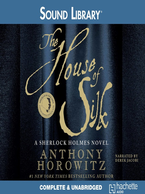 Title details for The House of Silk by Anthony Horowitz - Wait list