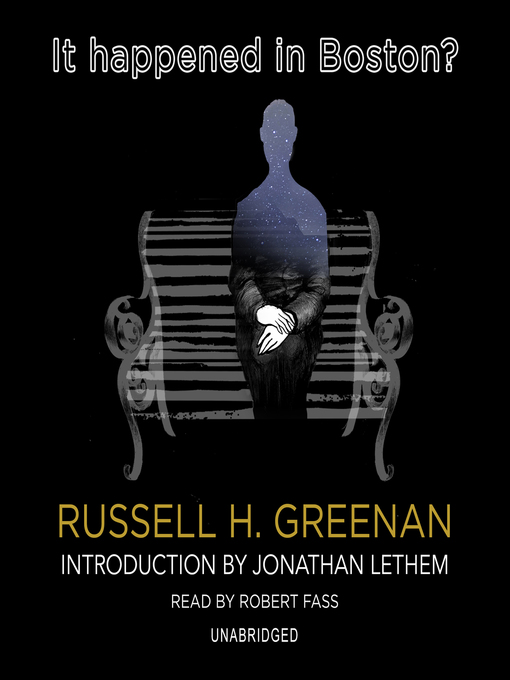 Title details for It Happened in Boston? by Russell H. Greenan - Available