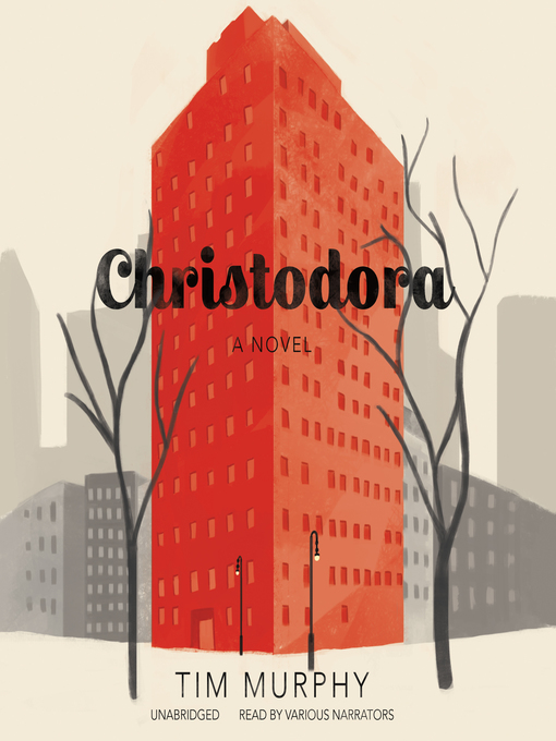 Title details for Christodora by Tim Murphy - Available