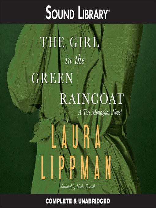 Title details for The Girl in the Green Raincoat by Laura Lippman - Available
