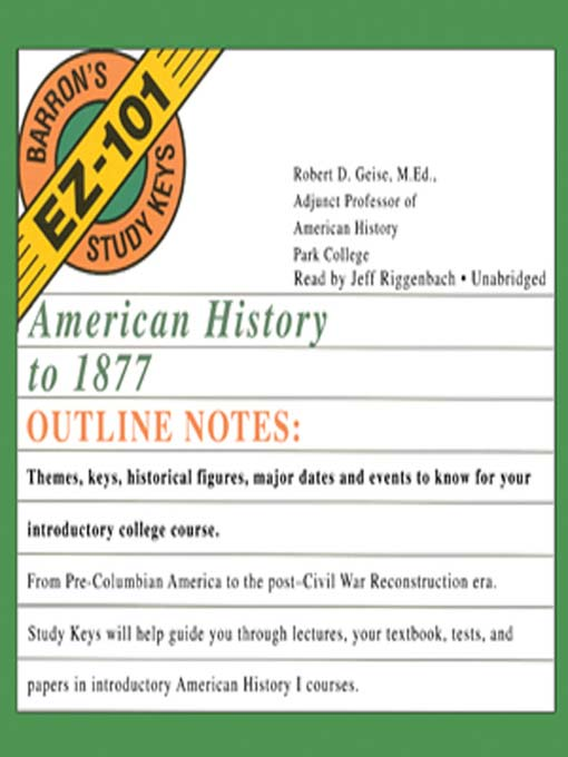 Title details for American History to 1877 by Robert D. Geise, MEd - Wait list