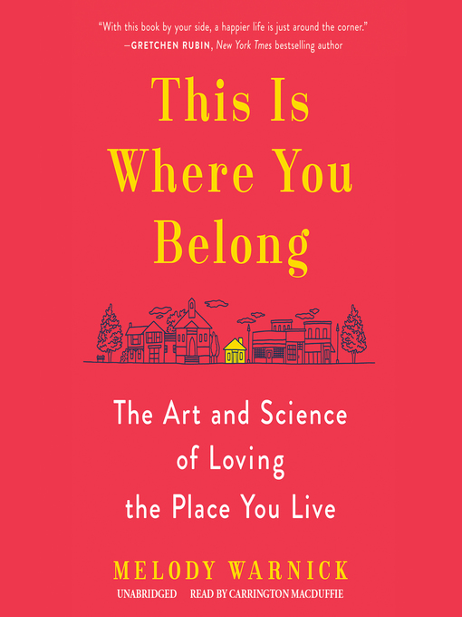 Title details for This Is Where You Belong by Melody Warnick - Wait list