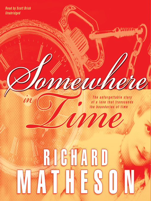 Title details for Somewhere in Time by Richard Matheson - Wait list