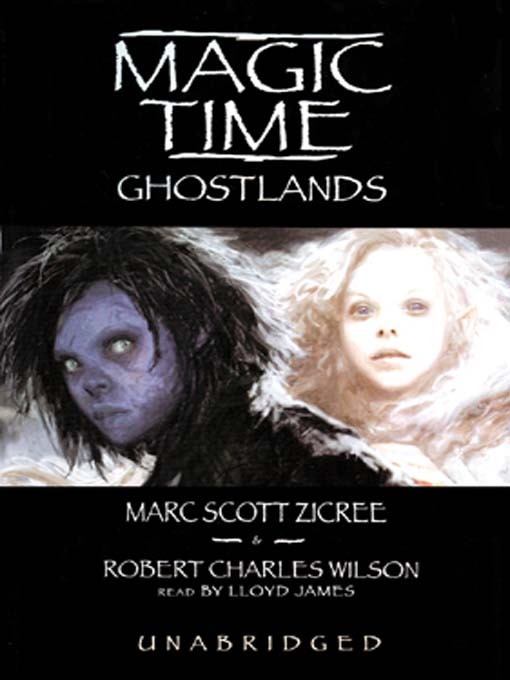 Title details for Ghostlands by Marc Scott Zicree - Available