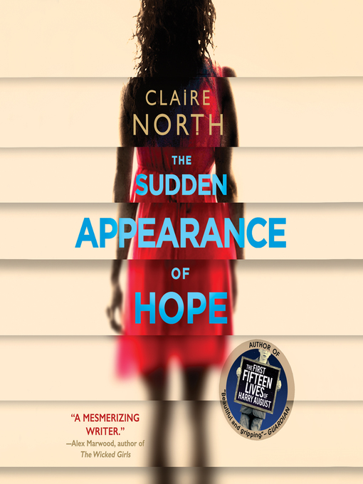Title details for The Sudden Appearance of Hope by Claire North - Available
