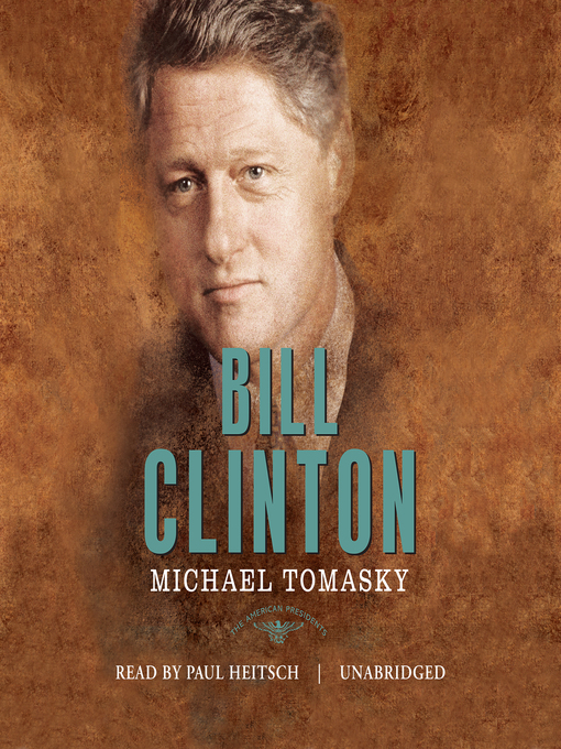 Title details for Bill Clinton by Michael Tomasky - Wait list