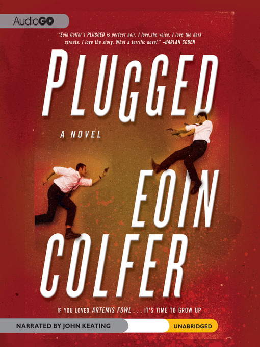 Title details for Plugged by Eoin Colfer - Available
