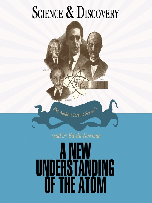 Title details for A New Understanding of the Atom by Prof. John T. Sanders - Available