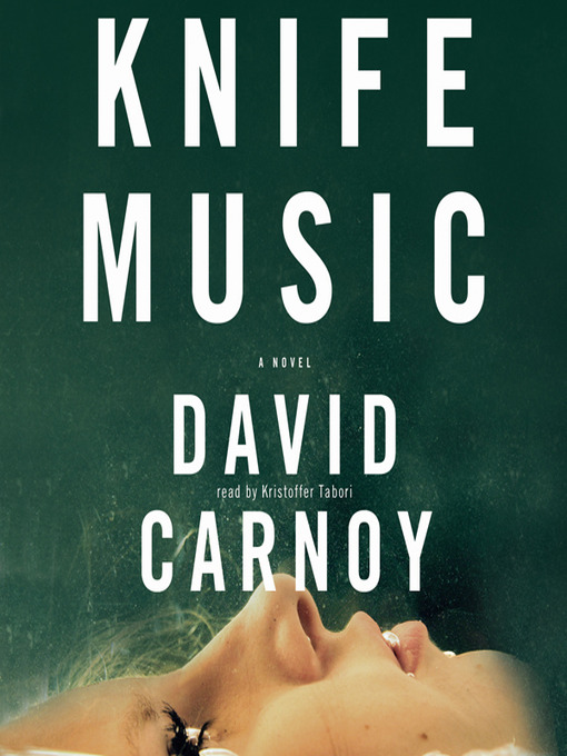 Title details for Knife Music by David Carnoy - Available