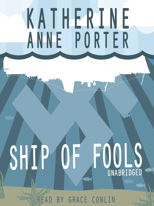Title details for Ship of Fools by Katherine Anne Porter - Available