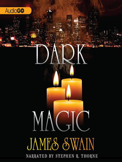 Title details for Dark Magic by James Swain - Available