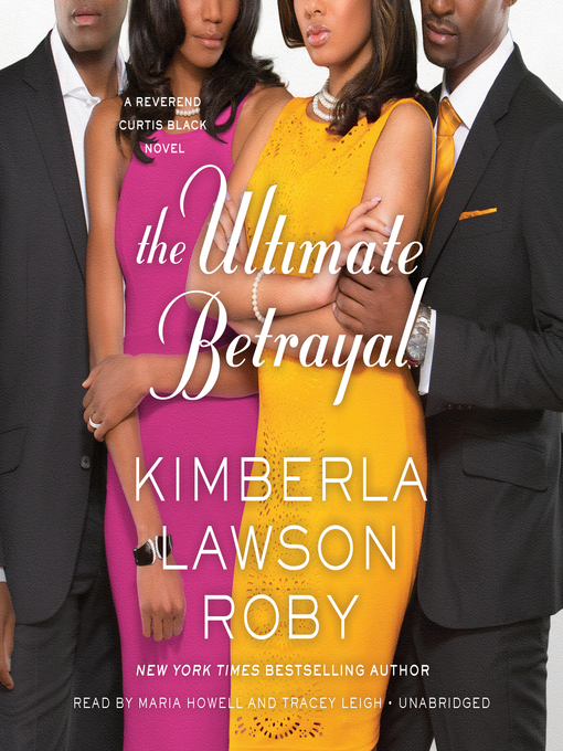 Title details for The Ultimate Betrayal by Kimberla Lawson Roby - Available