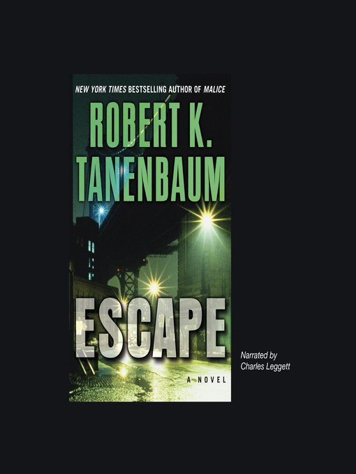 Title details for Escape by Robert K. Tanenbaum - Available