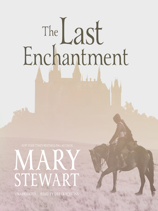 Title details for The Last Enchantment by Mary Stewart - Available