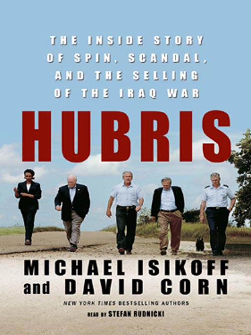 Title details for Hubris by Michael Isikoff - Available