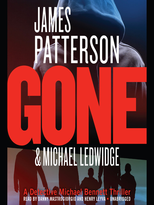 Title details for Gone by James Patterson - Available