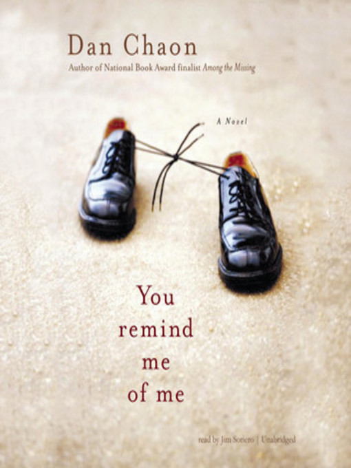 Title details for You Remind Me of Me by Dan Chaon - Available