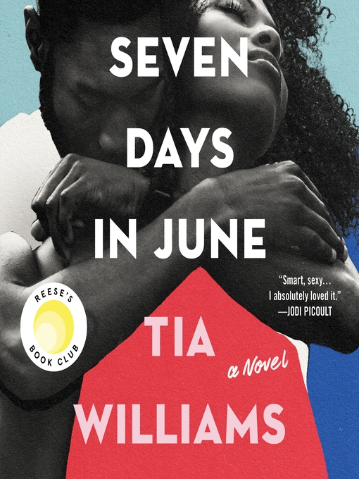 Title details for Seven Days in June by Tia Williams - Wait list