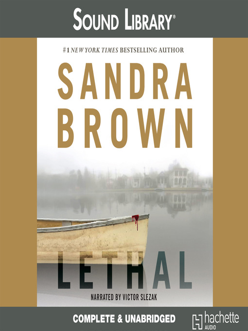 Title details for Lethal by Sandra Brown - Wait list
