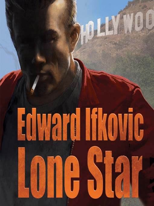 Title details for Lone Star by Ed Ifkovic - Available