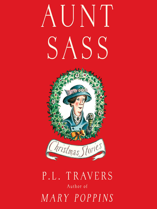 Title details for Aunt Sass by P. L. Travers - Available