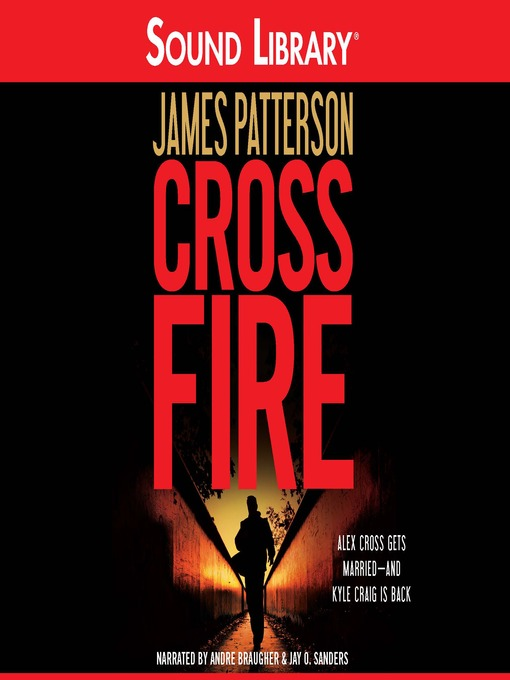 Title details for Cross Fire by James Patterson - Available