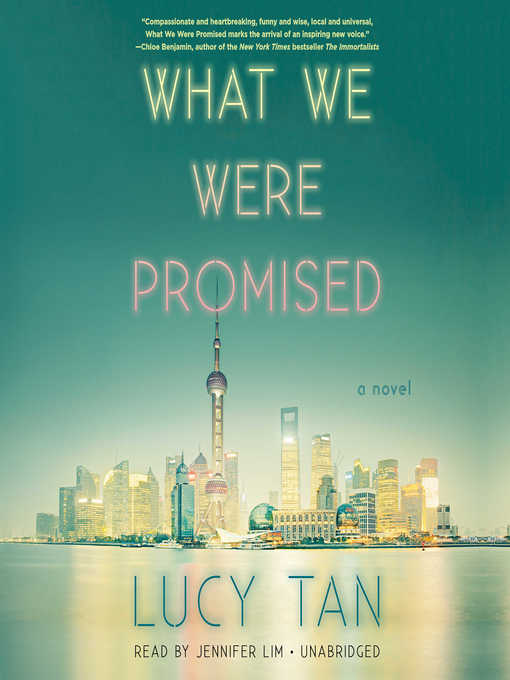 Title details for What We Were Promised by Lucy Tan - Available