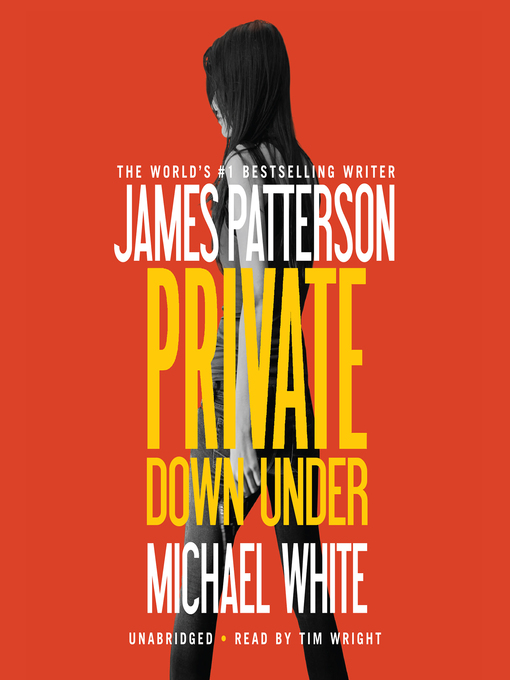 Title details for Private Down Under by James Patterson - Wait list