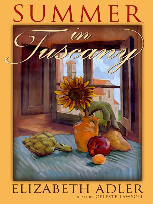 Title details for Summer in Tuscany by Elizabeth Adler - Available