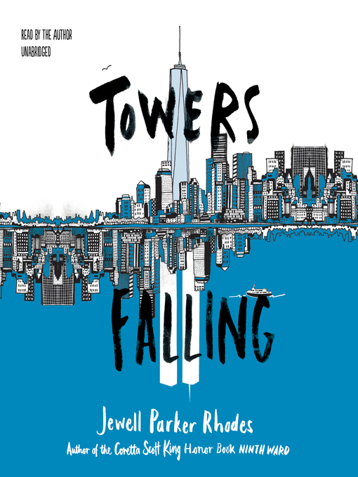 Title details for Towers Falling by Jewell Parker Rhodes - Available