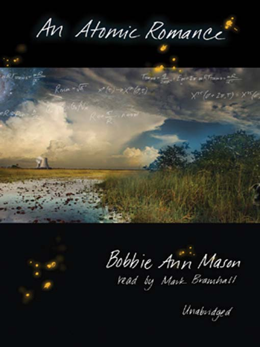 Title details for An Atomic Romance by Bobbie Ann Mason - Available