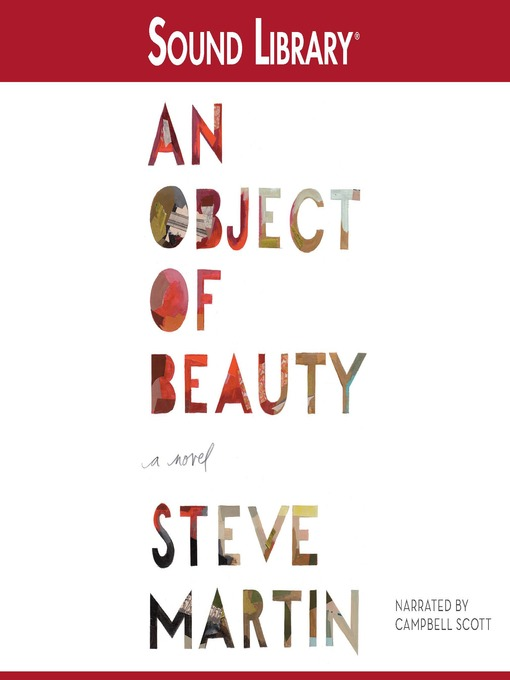 Title details for An Object of Beauty by Steve Martin - Available