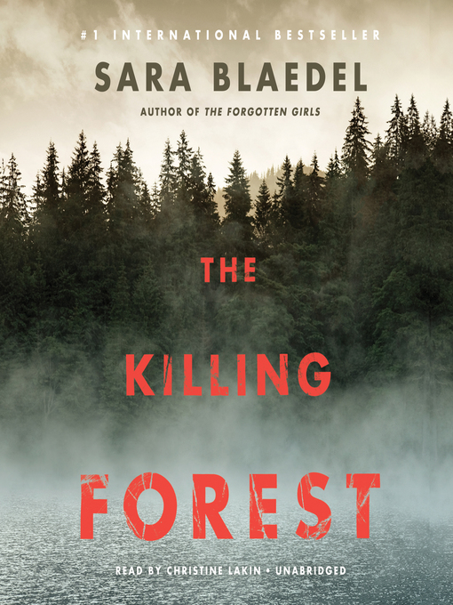Title details for The Killing Forest by Sara Blaedel - Available