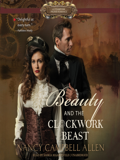 Title details for Beauty and the Clockwork Beast by Nancy Campbell Allen - Wait list