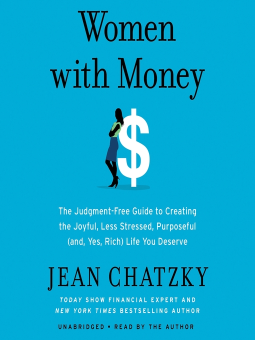 Title details for Women with Money by Jean Chatzky - Wait list