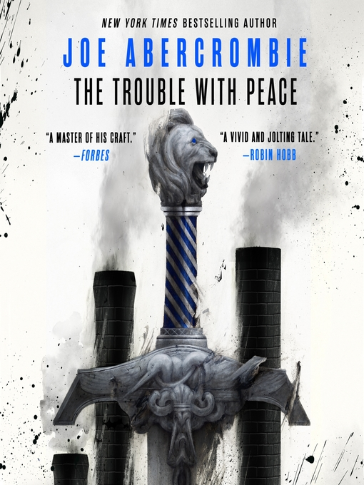 Title details for The Trouble With Peace by Joe Abercrombie - Available