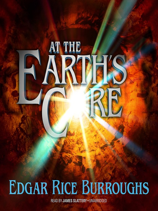 Title details for At the Earth's Core by Edgar Rice Burroughs - Available