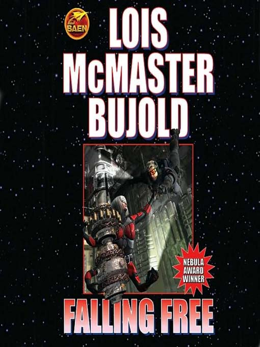 Title details for Falling Free by Lois McMaster Bujold - Available