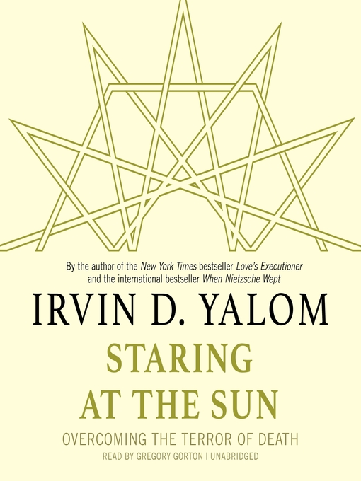 Title details for Staring at the Sun by Irvin D. Yalom, MD - Wait list