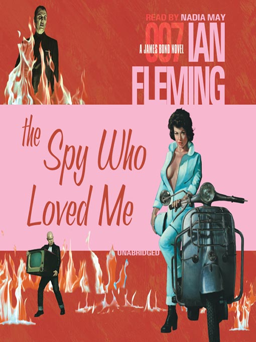 Title details for The Spy Who Loved Me by Ian Fleming - Wait list