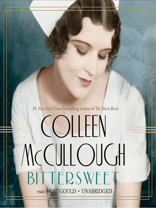 Title details for Bittersweet by Colleen McCullough - Available