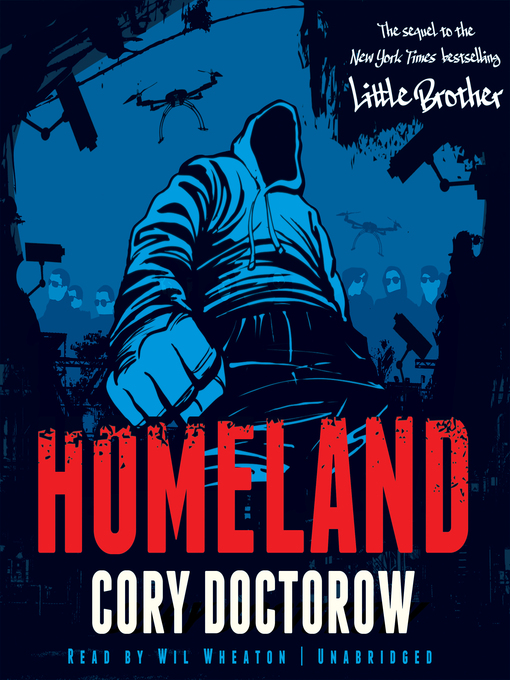 Title details for Homeland by Cory Doctorow - Available