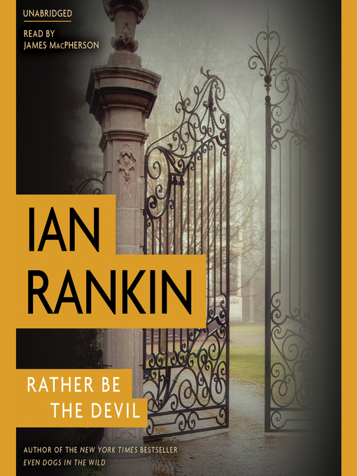 Title details for Rather Be the Devil by Ian Rankin - Available