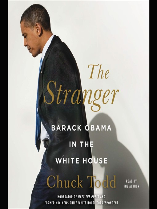 Title details for The Stranger by Chuck Todd - Available