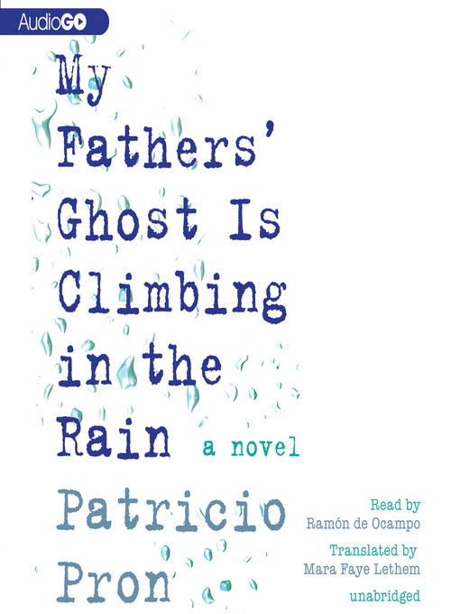 Cover of My Father's Ghost Is Climbing in the Rain